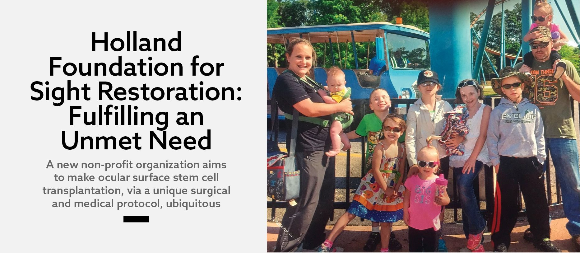 Holland Foundation for Sight Restoration: Fulfilling an Unmet Need